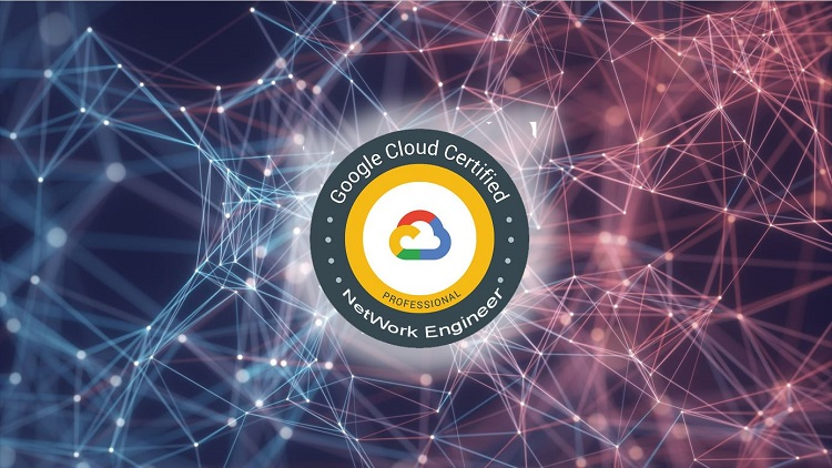 GCP Professional Cloud Network Engineer Exam Dumps