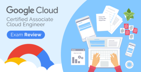 google-cloud-certified-associate-cloud-engineer-exam-preparation