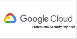 Google-Cloud-Professional-Security-Engineer-Practice-Exam