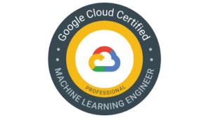 Google Cloud Professional Machine Learning Engineer