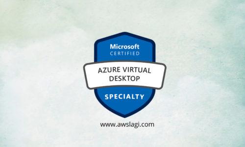 Microsoft Azure Certified Virtual Desktop AZ-140 Actual Exam